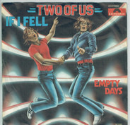 Two Of Us - If I Fell / Empty Days