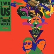 Two Of Us - My Inner Voices