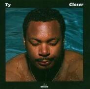 Ty - Closer