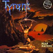 Tyrant - Mean Machine