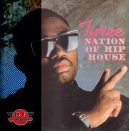 Tyree Cooper - Nation Of Hip House