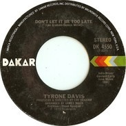 Tyrone Davis - Turning Point / Don't Let It Be Too Late