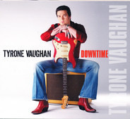 Tyrone Vaughan - Downtime