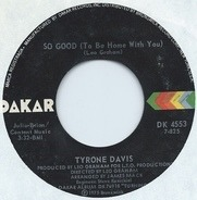 Tyrone Davis - So Good (To Be Home With You)