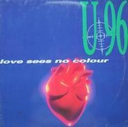 U 96 - Love Sees No Colour