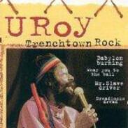 U-Roy - Trenchtown Rock