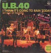 U.B. 40 - I Think It's Going To Rain Today