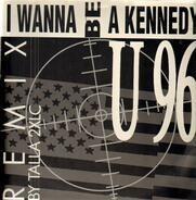 U96 - I Wanna Be A Kennedy (Remix)