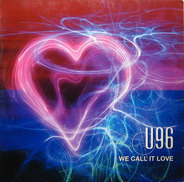 U96 - We Call It Love