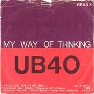Ub40 - My Way Of Thinking / My Way Of Thinking