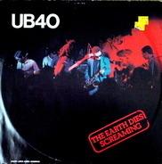 Ub40 - The Earth Dies Screaming / Dream A Lie