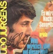 Udo Jürgens - Es Wird Nacht, Senorita (Le Rossignol Anglais) / Was Wirklich Zählt Auf Dieser Welt