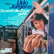 Udo Jürgens - So weit die Züge gehn