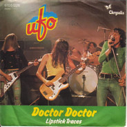 Ufo - Doctor Doctor / Lipstick Traces