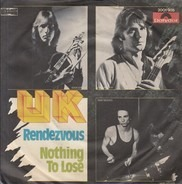 UK - Rendezvous / Nothing To Lose