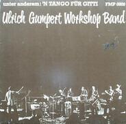 Ulrich Gumpert Workshop Band - Unter Anderem: 'N Tango Für Gitti