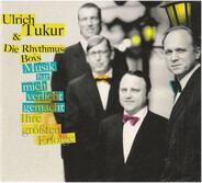 Ulrich Tukur & Die Rhythmus Boys - Musik Hat Mich Verliebt Gemacht (Ihre Größten Erfolge)