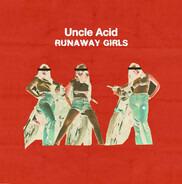 Uncle Acid & The Deadbeats - Runaway Girls