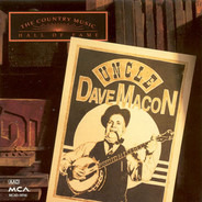Uncle Dave Macon - The Country Music Hall Of Fame Series