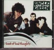 Uncle Green - Book of Bad Thoughts