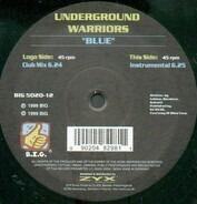 Underground Warriors - Blue