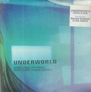 Underworld - Pearl'S Girl