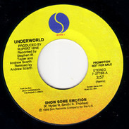Underworld - Show Some Emotion