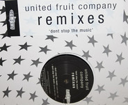 United Fruit Company - Don't Stop The Music (Remixes)