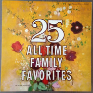 Stephen Foster / John Philip Sousa a.o. - 25 All Time Family Favorites