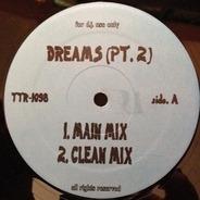 Ras Kass, Phife Dawg, N.O.R.E - Dreams (Pt. 2)