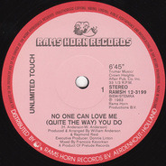 Unlimited Touch - No One Can Love Me (Quite The Way) You Do