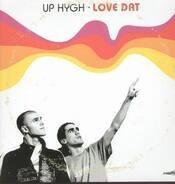 Up Hygh - Love Dat