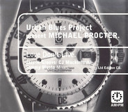 Urban Blues Project Present Michael Procter - Love Don't Live