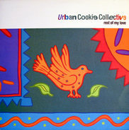 Urban Cookie Collective - Rest of my love