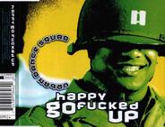 Urban Dance Squad - Happy Go Fucked Up