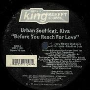 Urban Soul - Before You Reach For Love