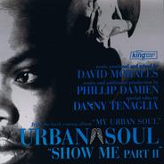 Urban Soul - Show Me (Part II)