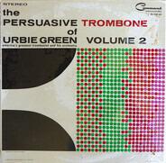 Urbie Green And His Orchestra - The Persuasive Trombone Of Urbie Green Volume 2