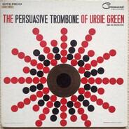 Urbie Green And His Orchestra - The Persuasive Trombone Of Urbie Green