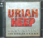 Uriah Heep - Easy Livin' - The Singles A's & B's