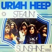 Uriah Heep - Stealin' / Sunshine