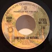 Uriah Heep - Something Or Nothing