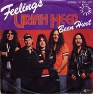 Uriah Heep - Feelings / Been Hurt