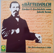 Urs Boeschenstein & Pan - S Bättelvolch - Lieder & Gschichte Vom Jakob Senn