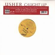 Usher - Caught Up / Caught Up Remix