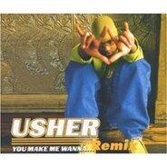 Usher - You Make Me Wanna...(Remix)