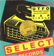 Utfo - Rough And Rugged