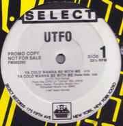 Utfo - Ya Cold Wanna Be With Me