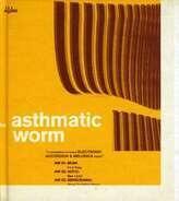 Gotan Project, Atom, Gonzales a.o. - Astmathic Worm