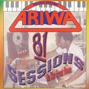 Ariwa Compilation - ARIWA SOUNDS 81 SESSIONS